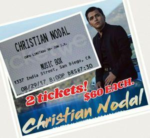 CHRISTIAN NODAL 2 TICKETS!!! AUGUST/29/2017 8PM MUSIC BOX. 1337 India Street SD 🎤🎼🎵🎶