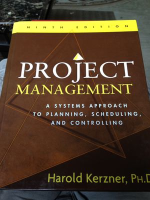 Project Management: A Systems Approach to Planning, Scheduling, and Controlling by Harold Kerzner