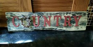 """Rustic Country sign. 21 1/2"""" x 5 1/2"""""""