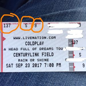 4 Coldplay hard tix! Close with clear view $300 each
