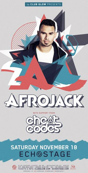 AFROJACK AND CHEAT CODES AT ECHOSTAGE TONIGHT