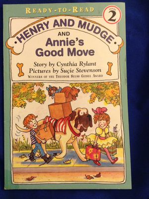 Henry and Mudge and Annies Good Move
