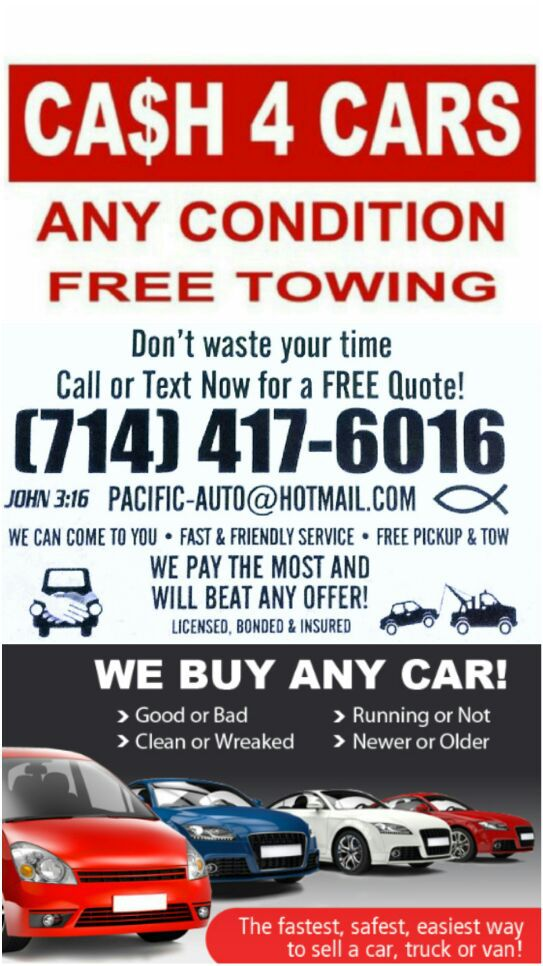 cash for cars $$ we buy cars $$ compro carros **714**417**6016 ...