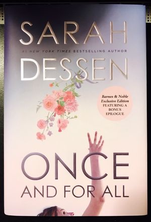 ONCE AND FOR ALL Book by Sarah Dessen