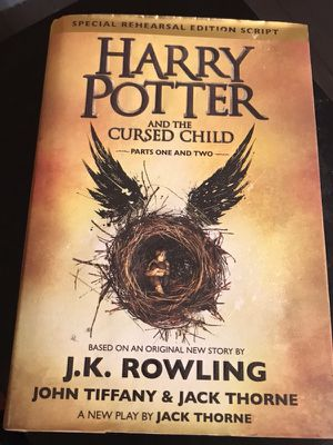 Harry Potter and the Cursed Child parts one and two special rehearsal edition script