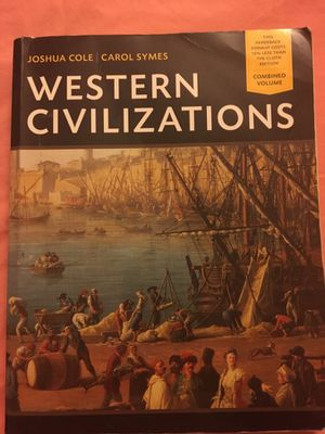 Western Civilizations book by Joshua Cole and Carol Symes: Eighteenth Edition