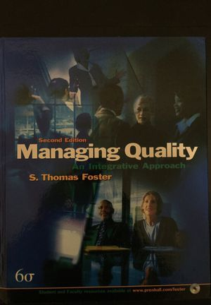 Text book: Managing Quality by S. Thomas Foster