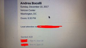 I selling 2 tickets for Andrea Bocelli concert on 10th of December... $100 each
