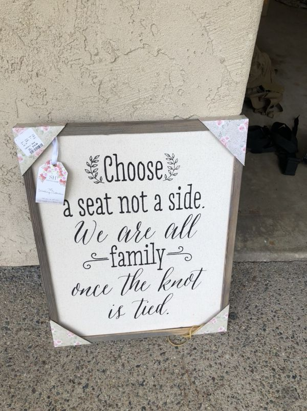 Choose a seat not a side wedding sign (Arts & Crafts) in Del Mar, CA