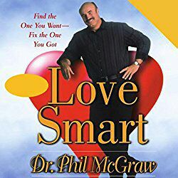 """Love Smart"" Book by Dr. PHIL"