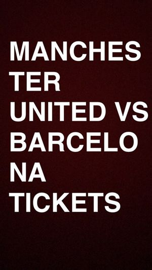 Manchester United vs Barcelona Tickets